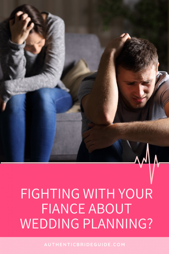 Wedding Drama - How to stop fighting with fiance about wedding