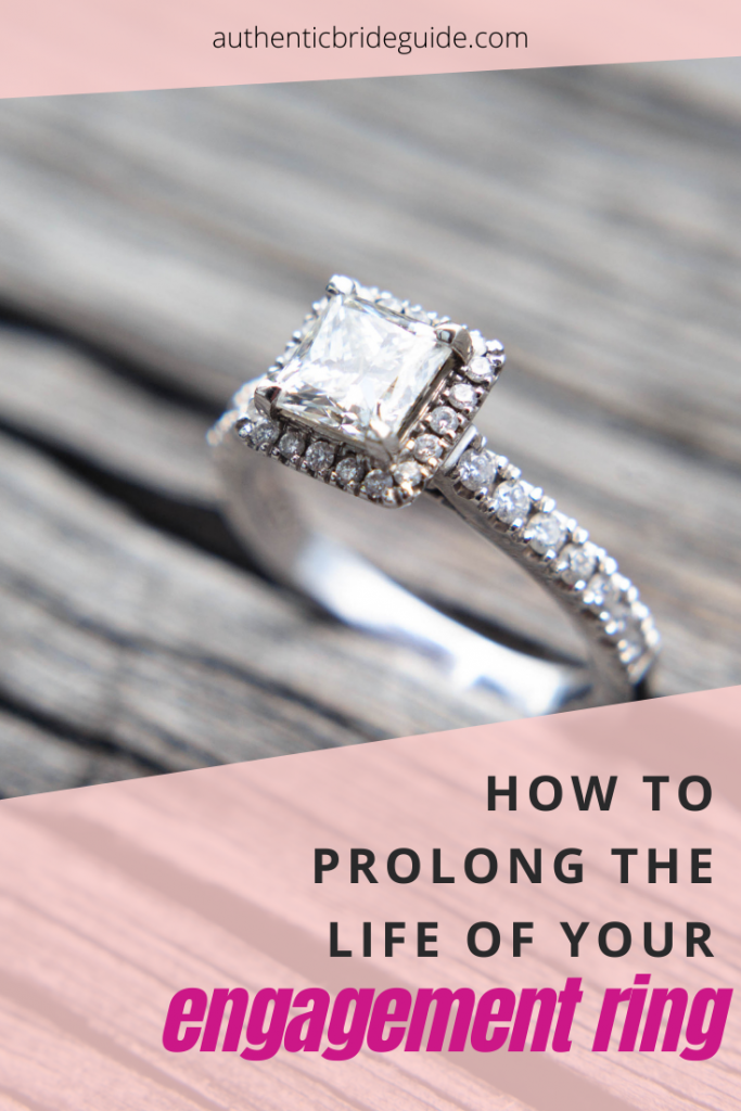 how to prolong the life of your engagement ring