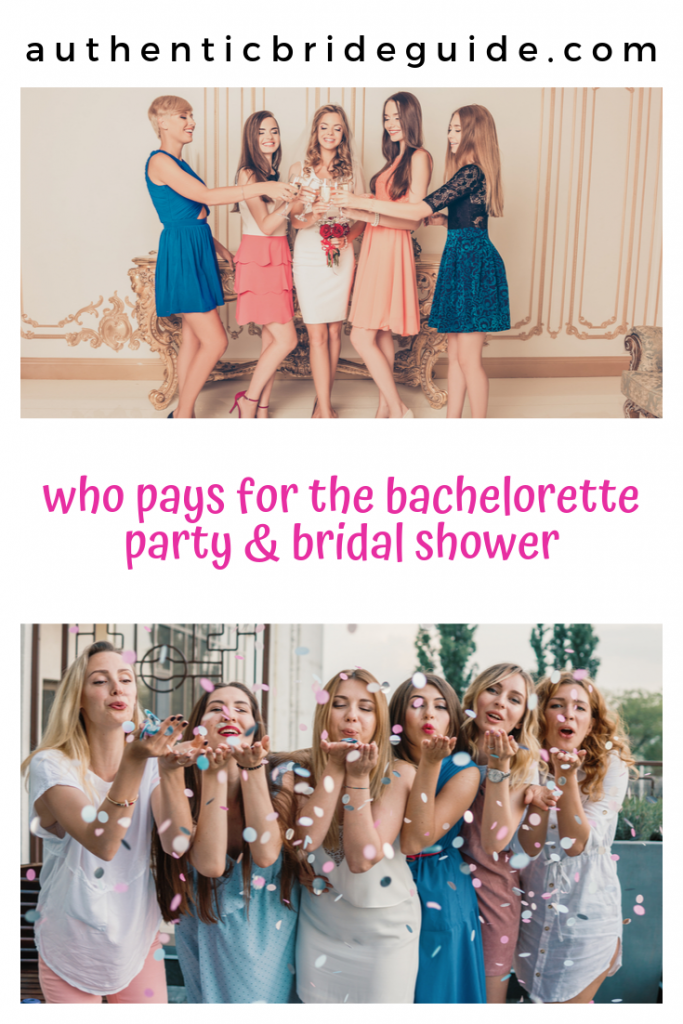 Who pays for my bachelorette party