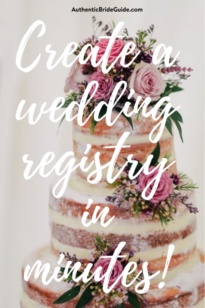 Create a wedding gift registry in minutes