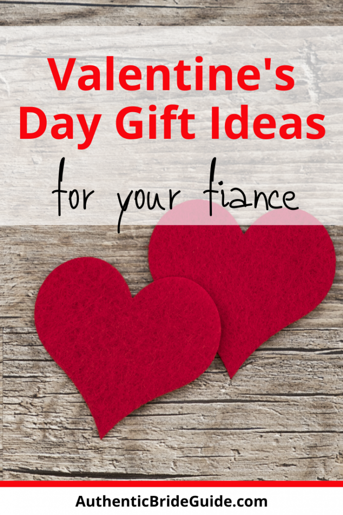 Fiance Gift Ideas for Valentine's Day