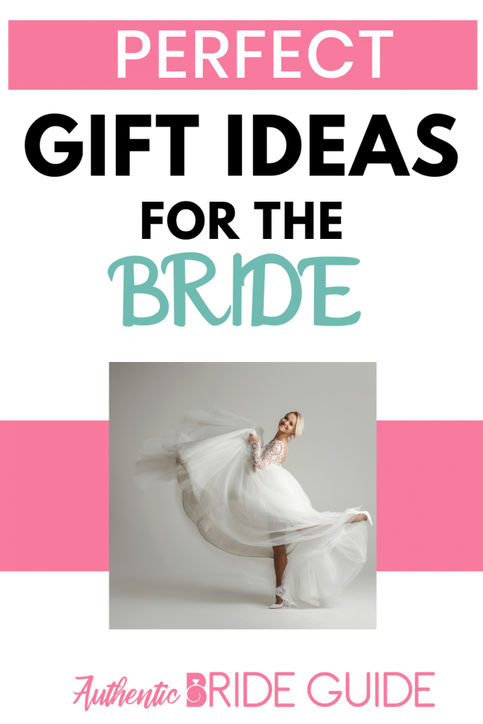 Perfect Gift Ideas for the Bride